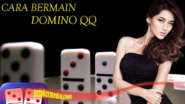 Tips Dan Trik Bermain Game Domino QQ